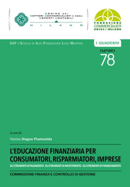 L'educazione finanziaria per consumatori, risparmiatori, imprese